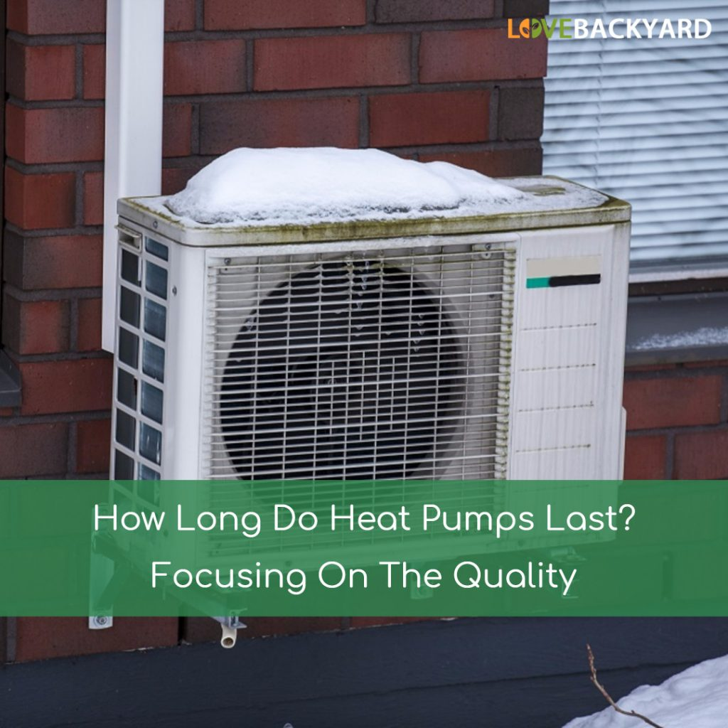 How Long Do Heat Pumps Last