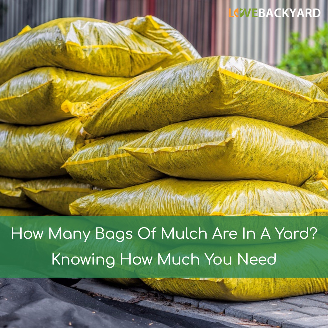 How Many Bags Of Mulch Are In A Yard Knowing Much You Need Dec 2018
