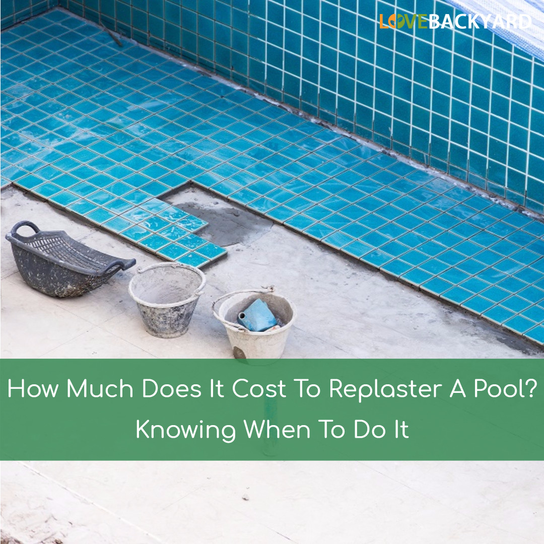 How Much Does It Cost To Replaster A Pool? Knowing When To Do It ...