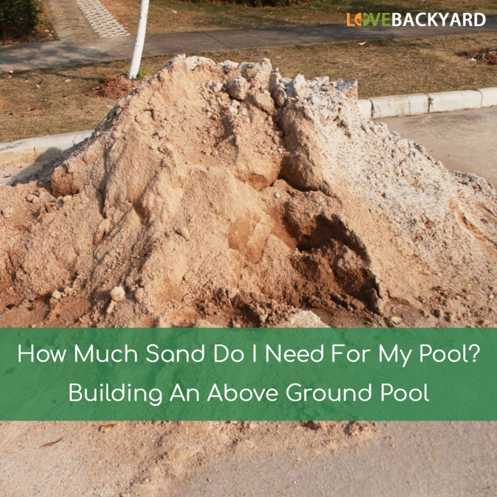 How Much Sand Do I Need For My Pool