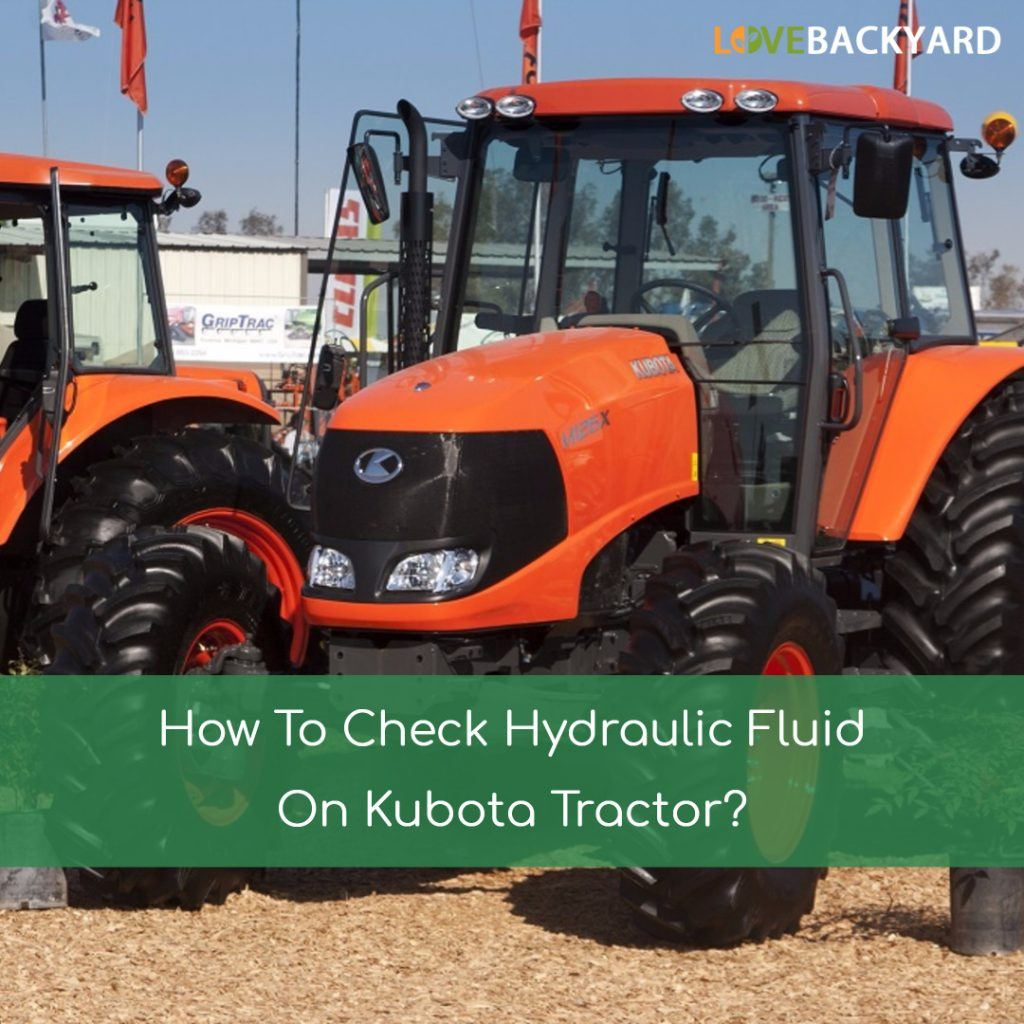 How To Check Hydraulic Fluid On Kubota Tractor