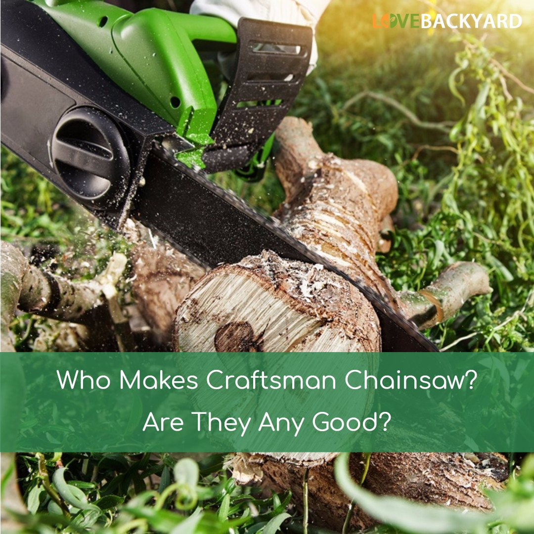 Who Makes Craftsman Chainsaw
