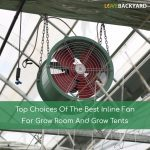 Best Inline Fan For Grow Room